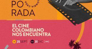En octubre recorra el país con la Temporada Cine Crea Colombia